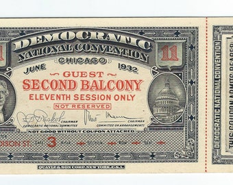 1932 Democratic National Convention Guest Ticket Chicago Balcony Eleventh Session Unused Uncirculated