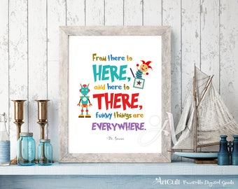 """Printable artwork Dr. Seuss quote """"From there to here, and here to there"""" Instant digital download for Kids playroom, nursery decor ArtCult"""