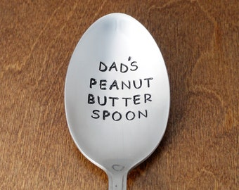 Dad Gift, Dad's Peanut Butter Spoon Hand Stamped Spoon, Birthday Gift For Dad, Father's Day, Camping Spoon, Stocking Stuffer, Christmas Gift