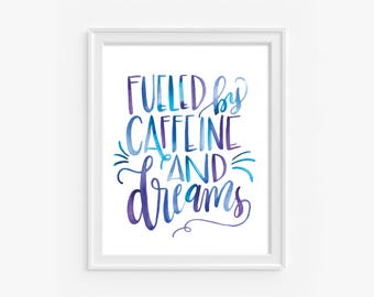Caffeine & Dreams, 8x10 digital print