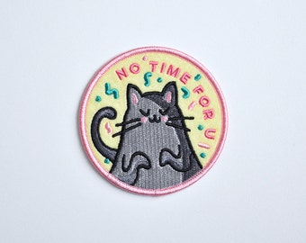 Iron on patch // No Time For U // Cat patch // Cat // Cat lady // Cute // Funny embroidered patch for jacket