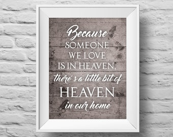 HEAVEN in OUR HOME unframed art print, Typographic poster, inspirational print, condolences wall decor, grief, mourning quote art. (R&R0159)