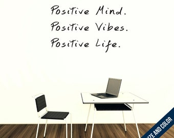Positive Mind, Positive Vibes, Positive Life, Wall Decal - Vinyl Sticker