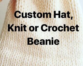 Custom Knit Hat, Custom Beanie, Custom Crochet Hat, Choose Your Style Hat, Made to Order Beanie Hat, Beanie for Men, Women, Kids, Customize