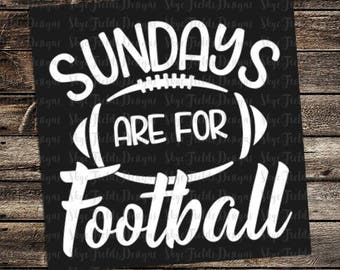 Sundays are for Football SVG, JPG, PNG, Studio.3 File for Silhouette, Cameo, Cricut
