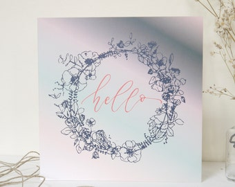 Hello Calligraphy Card | Floral Wreath Hello Card | Hello Greeting Card | Wreath Friendship Note | Miss You Card | Thinking of You Card