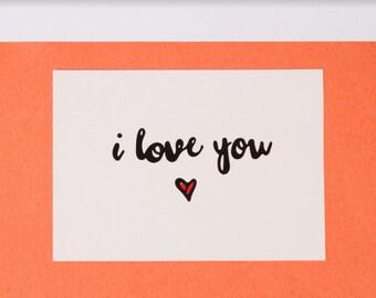 I Love You A6 Postcard Art Print