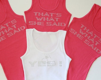 Maid-of-Honor Tank Tops. Maid-of-Honor Tank. Bachelorette Party Tanks. Bridal Party Tanks. Thats what she saidTank. Bridesmaid Tank