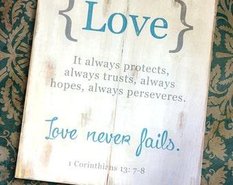Love Never Fails First Corinthians Wooden Sign 18x22