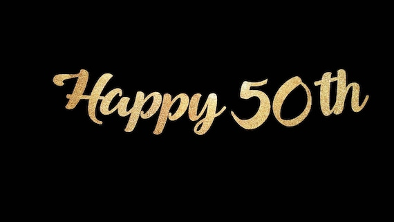 Happy 50th birthday banner custom birthday or anniversary happy 50th birthday banner custom birthday or anniversary banner nifty fifty 50 and fabulous cheers to 50 years publicscrutiny Image collections