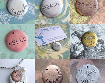 "Round Charms, Very Charming .. 3/4"" Medium Disc .. antiqued silver, copper, gold charm. Cool Circle Tag, customize name, birthday gift, date"