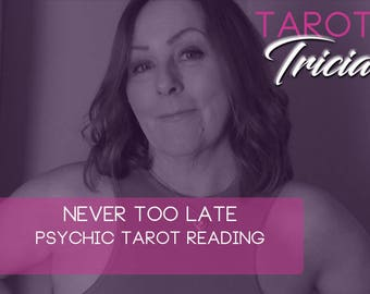 Never too late psychic Tarot Love Reading. ,do you feel like you will never have the relationship you  want? Delivered via  PDF/email