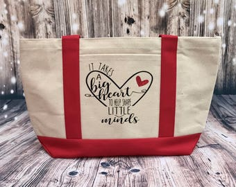 Teacher Tote, boat tote, It takes a big heart to shape little minds, teacher gift