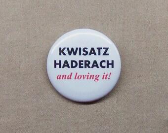 "DUNE Kwisatz Haderach And Loving It! Button 1.25"" Messiah Humor Frank Herbert"