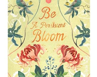 Persistent Bloom Print