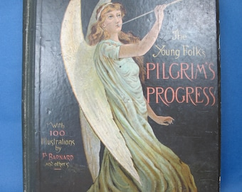 Antique book. The Young Folk's Pilgrim's Progress with 100 illustrations. John Bunyan. Published by Hutchinson and Co 1890