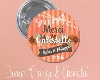 "Wedding guest gift theme ""orange and chocolate"" BADGE"