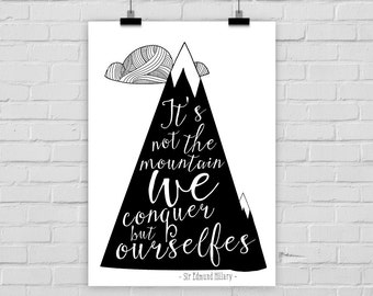 "fine-art print poster ""It's not the mountain we conquer"" mountains motivational quote"