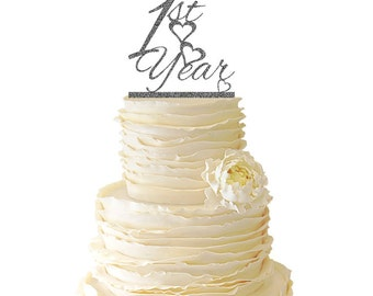 Glitter First Year Wedding Anniversary - One Year -  Acrylic Wedding/Special Event Cake Topper - 006