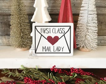 "First Class Mail Lady Sign | Mail Carrier Gift | Mailman Gift | Mail Lady Gift | Postal Worker Gift (5.5"" x 5.5"")"