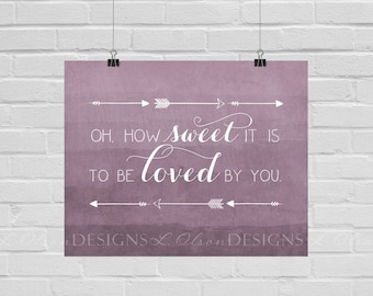 How Sweet It Is Rose Wall Art -  8x10 - DIY Printable - INSTANT DOWNLOAD