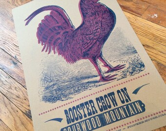 ROOSTER CROW Hand Printed Letterpress Poster chickens rooster engraving wood type