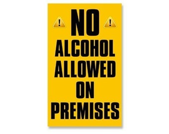 Large No Alcohol Allowed On Premises Business Store Window Sticker