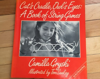 Vintage 1980s Cat's Cradle Owl's Eyes A Book of String Games! Camilla Gryski