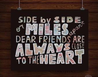 Hand Lettered Miles Apart Friendship Print, Friendship Gift, Long Distance Friendship Gift