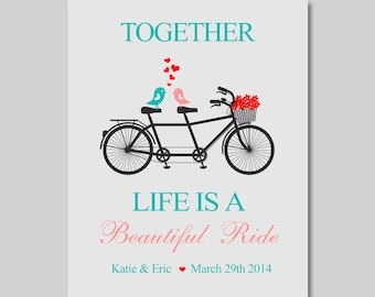 8x10 Life is a Beautiful Ride Print - Tandem Bicycle - Wedding - Anniversary - Typography - Inspirational - Name and Date - Newlyweds