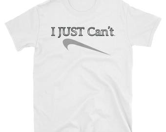 I Just Cant Mens Shirt