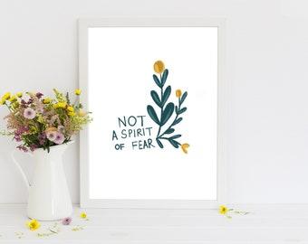 "Not Fear 5x7"" print"