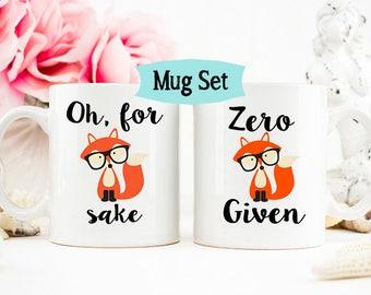 Funny Fox Mug Set, Zero Fox, Fox Coffee Mug, Oh for fox sake coffee cup, Zero Given Mug