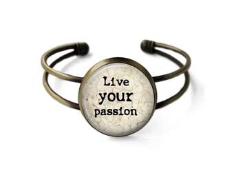 Live Your Passion Cuff Bracelet