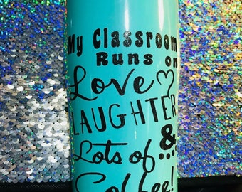 My classroom tumbler mug!