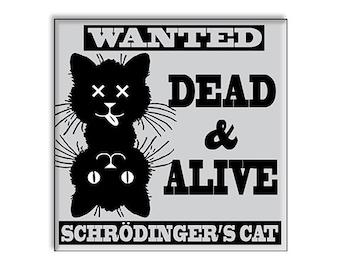 Funny Clean Dirty Dishwasher Magnet Schrodinger's Cat Alive & Dead
