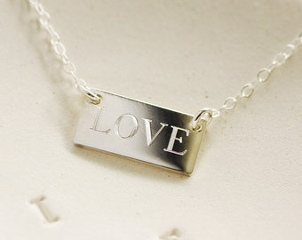 LOVE Engraved  Necklace - Sterling Silver Bar Necklace - Custom Engraved Necklace