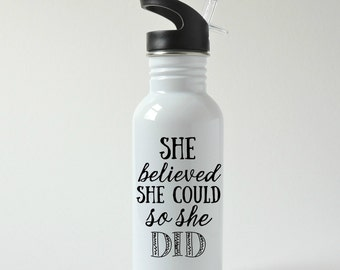She Believed She Could So She Did Stainless Steel Water Bottle