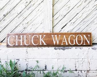 Chuck Wagon Sign/Chuck Wagon/Farmhouse Sign/Wood Sign/Wall Decor/Modern Farmhouse Decor/Mother's Day Gift