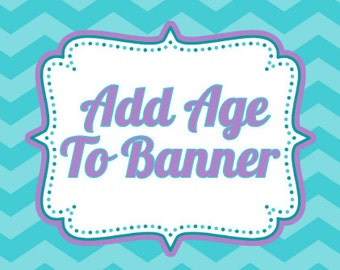 Add age to any banner