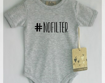 Quote baby clothes. #Nofilter baby bodysuit. Modern baby clothes, many colors available.