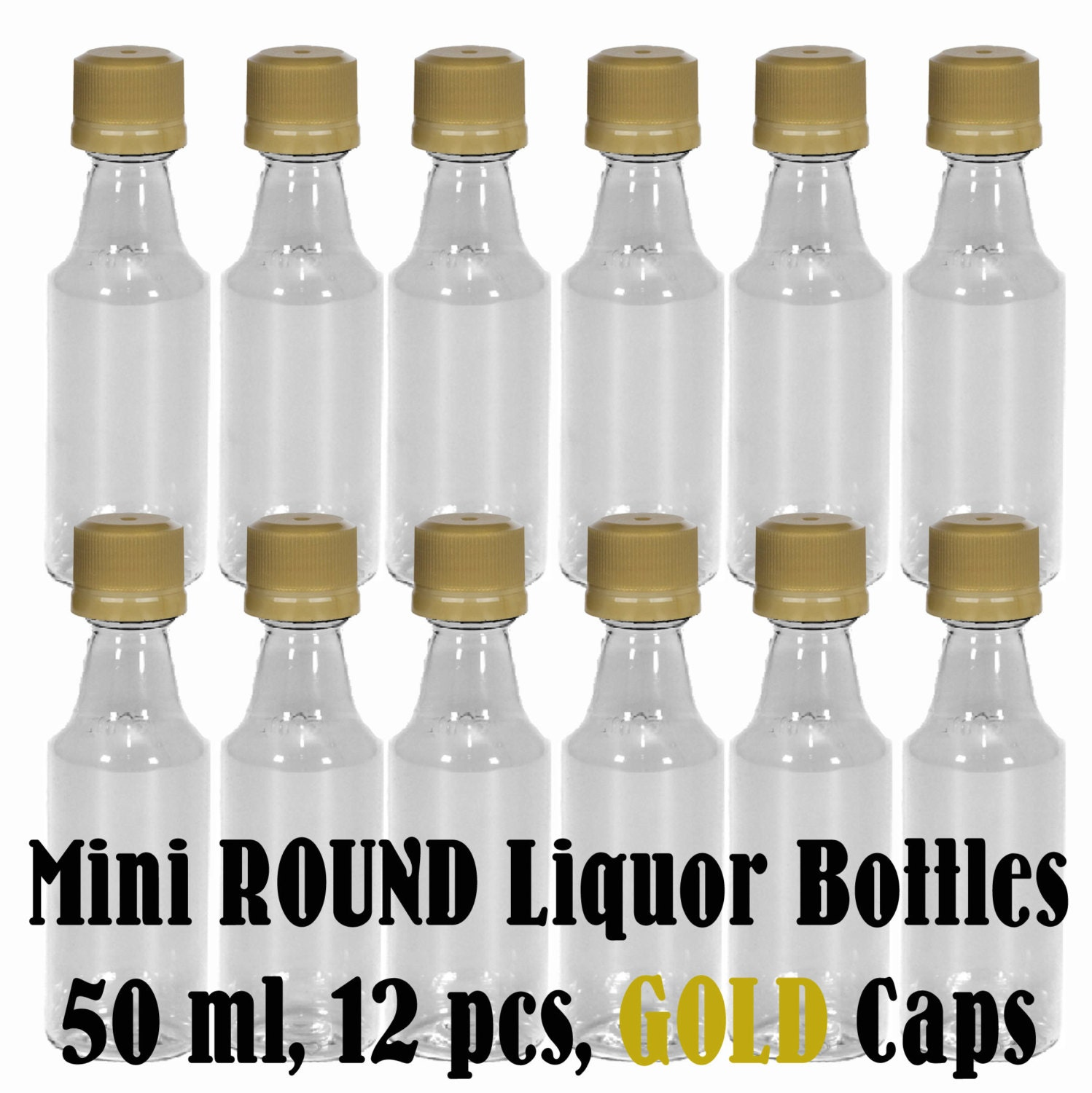 Mini ROUND Plastic Alcohol 50ml Liquor Bottle Shots + GOLD Caps, 12 ...