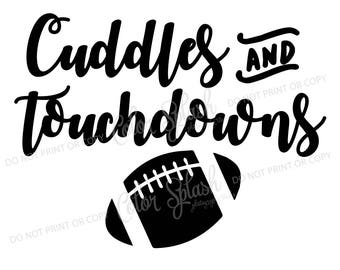 Cuddles and touchdowns football svg, dxf, png, eps cutting file, silhouette cameo, cuttable, clipart