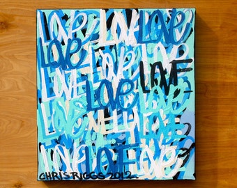 ORIGINAL Valentine's Day Chris Riggs love abstract street art urban pop art acrylic paint Valentines word painting