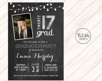 Graduation Party Invitation, Chalkboard Graduation Invitation,  Class of 2017 Graduation Invitation, Graduation Picture Party Printable