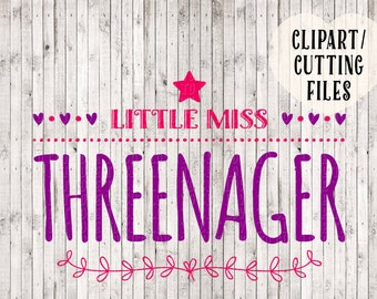 little miss threenager svg, girl svg, kids svg, toddler svg, daughter svg, silhouette cameo cutting files, cricut files, vinyl svg files