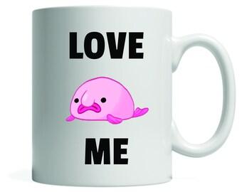 LOVE ME Blobfish Mug