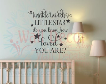Twinkle Twinkle Do You Know How Loved You Are Nursery Baby Wall Decals Quote Sticker