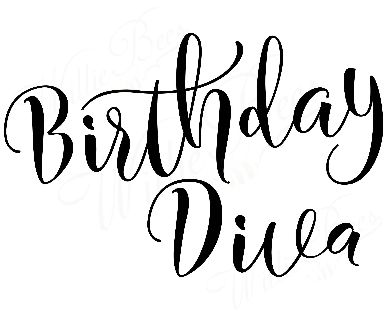 Diva Design: Birthday Diva SVG, Birthday Girl SVG, Happy Birthday, Diva