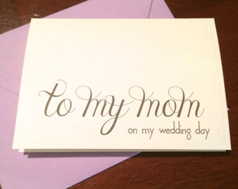 To my mom on my wedding day Wedding thank you notecard white or natural 3.5 x 5 inches --choice of envelope color